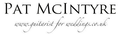 Pat McIntyre - www.guitaristforweddings.co.uk